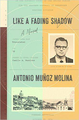 Like a Fading Shadow, by Antonio Muñoz Molina