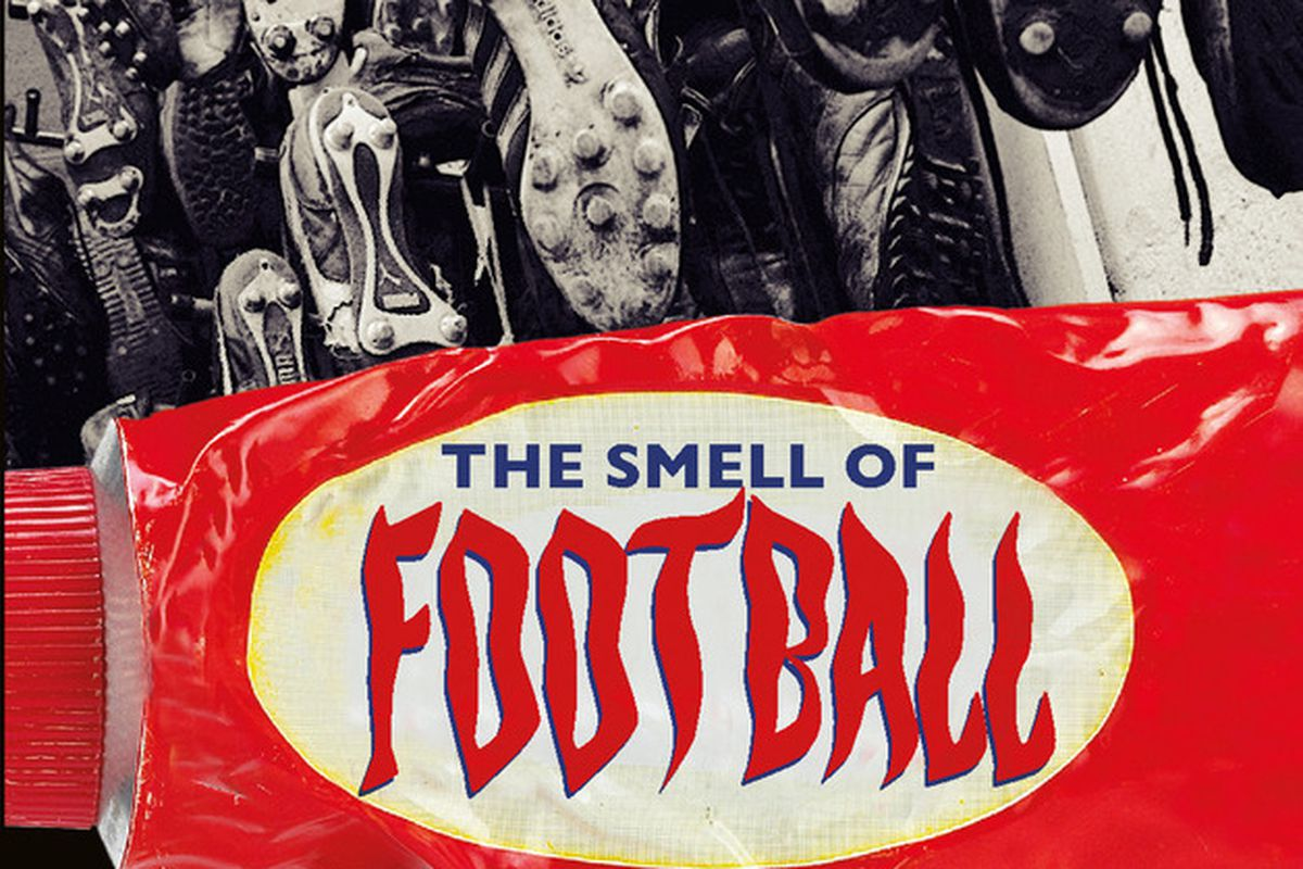 The Smell Of Football - by Mick Rathbone