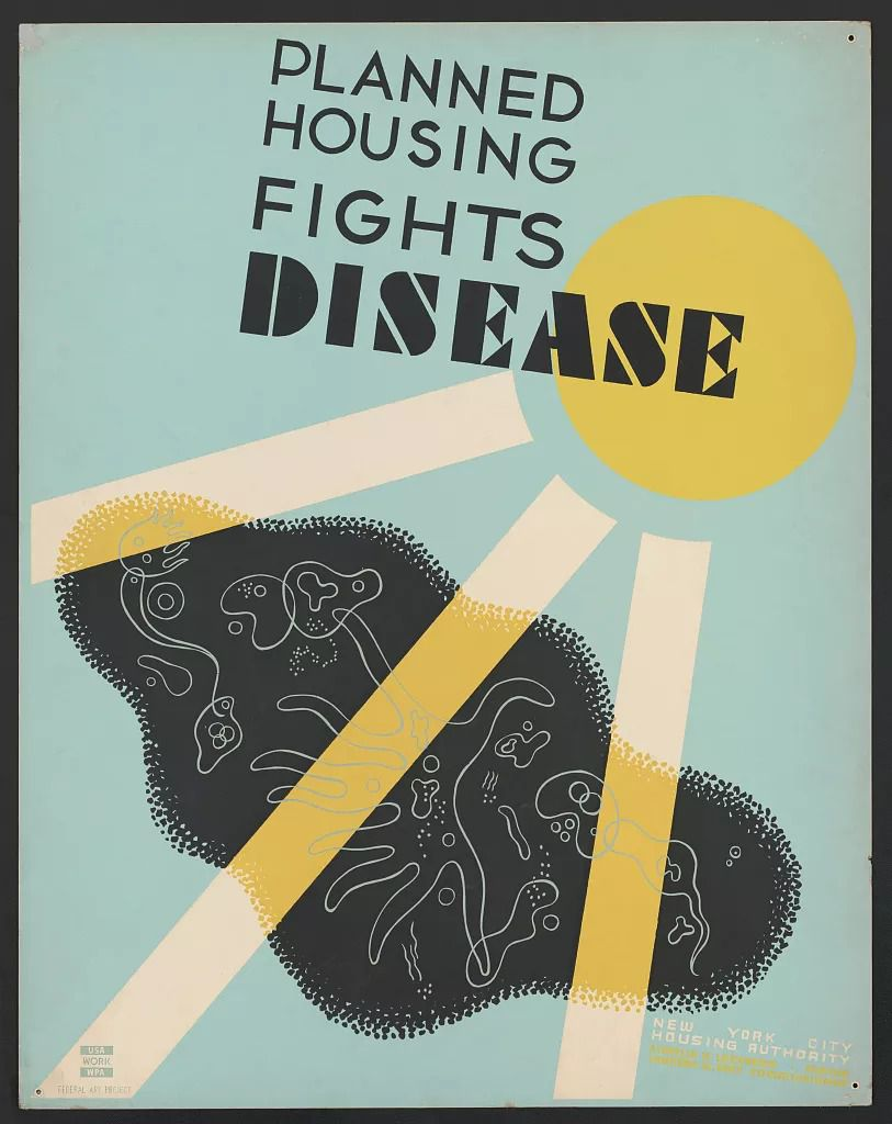 """A New York City Housing Authority poster that says """"planned housing fights disease"""""""