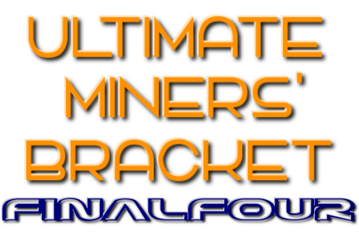 Ultimate Miners Bracket Final Four