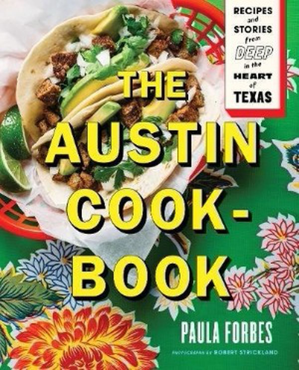 Best new cookbooks spring 2018 eater the austin cookbook forumfinder Image collections
