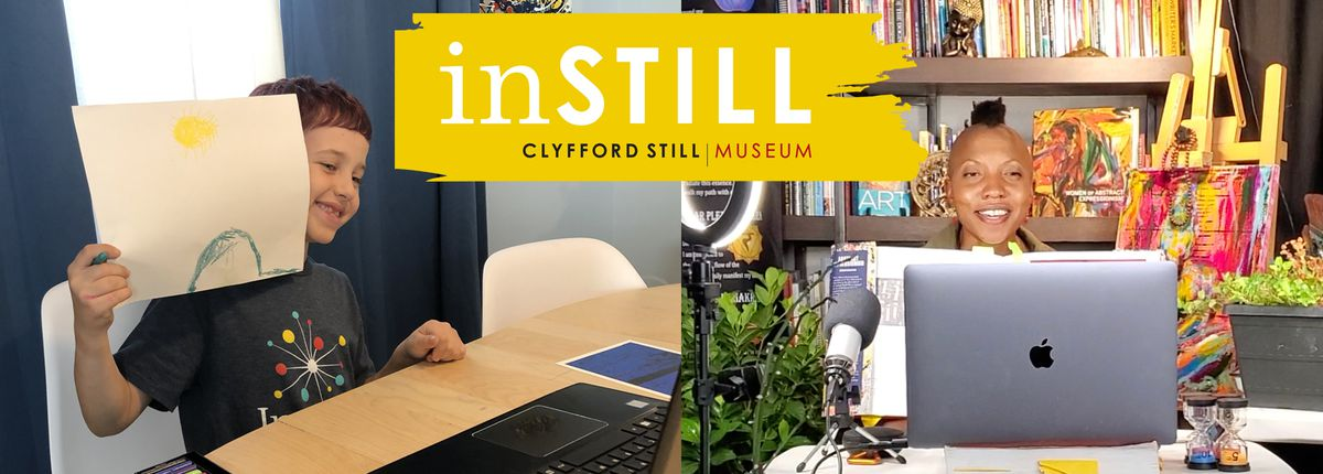 inSTILL, Clyfford Still Musuem logo and banner featuring two students learning virtually