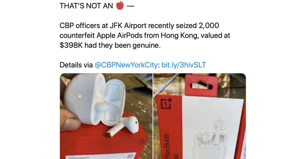 https://www.theverge.com/2020/9/13/21435637/us-cbp-counterfeit-airpods-oneplus-buds-mixup
