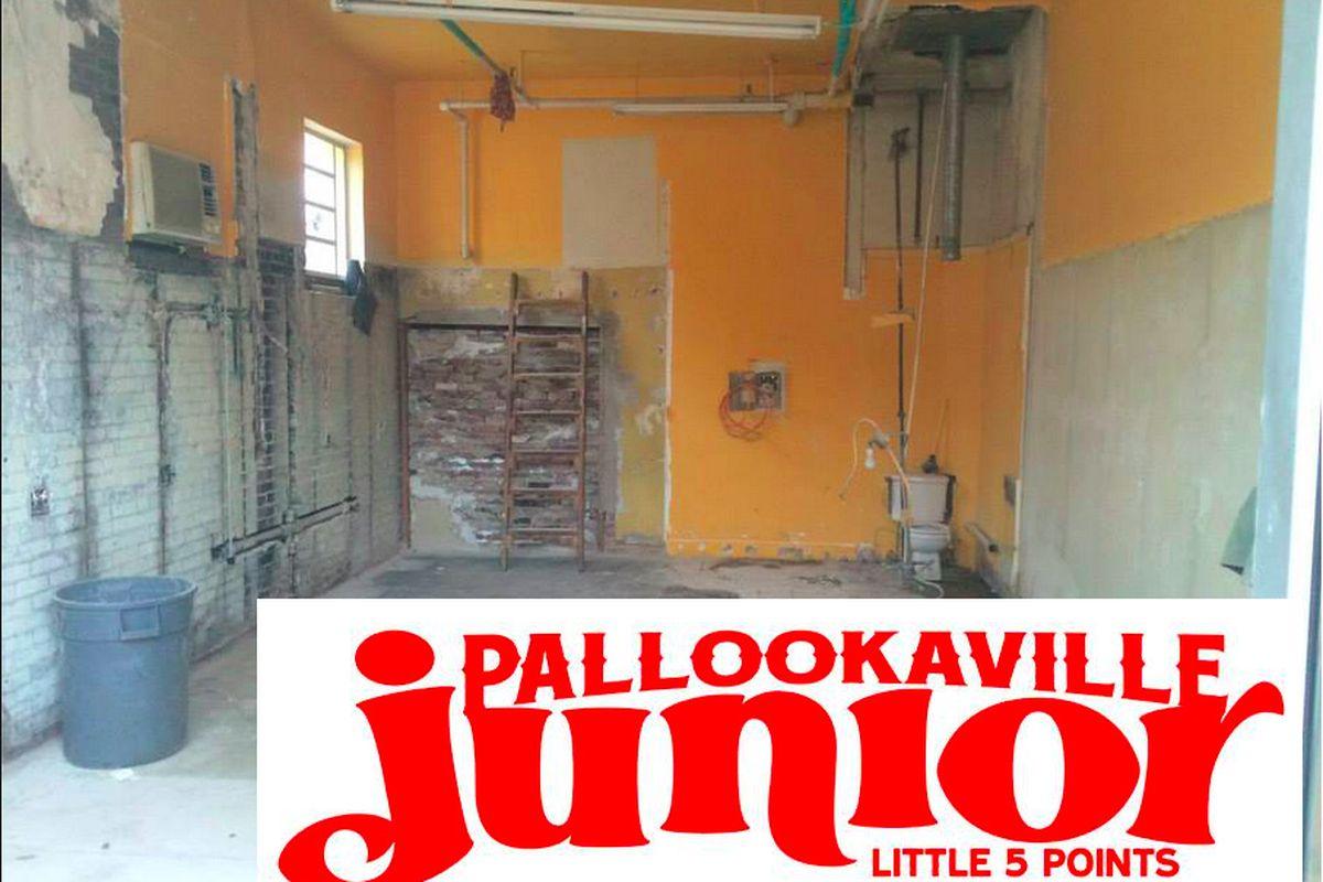 The future Pallookaville Junior space.