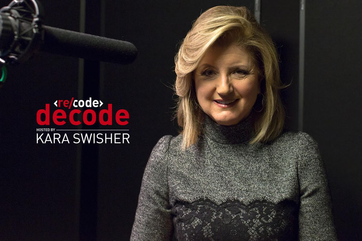 'Re/code Decode': Arianna Huffington Thinks You Should Put Your Phone Down in Front of Loved Ones (Podcast)