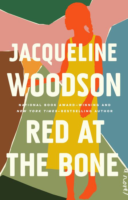 """""""Red at the Bone""""by Jacqueline Woodson."""