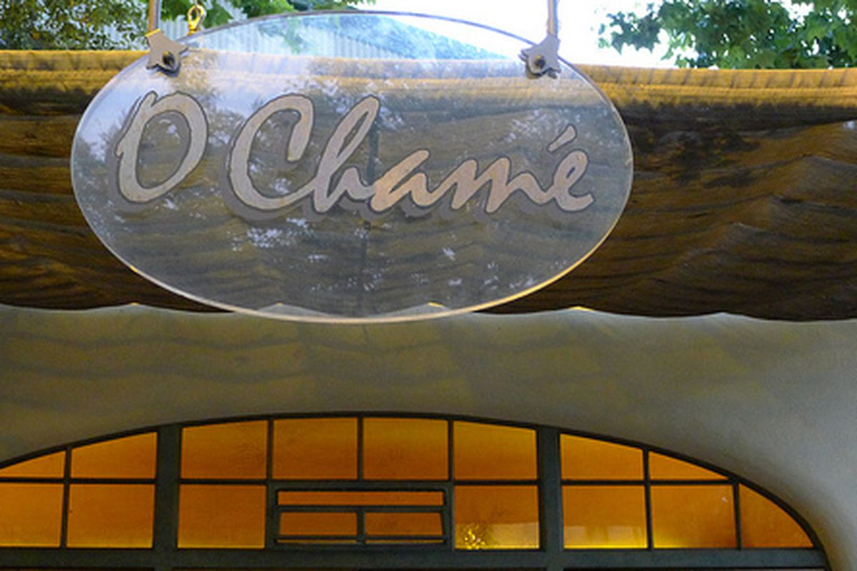 O Chame, soon to change names and chefs.
