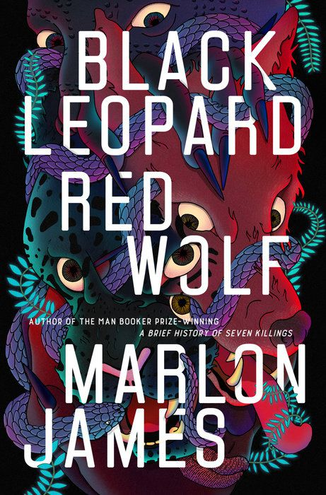 Black Leopard, Red Wolf by Marlon James cover features a black leopard and a red wolf hanging out in a bush