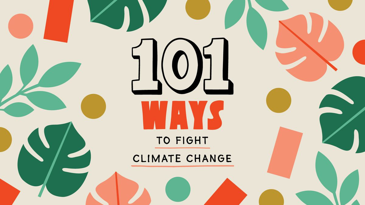101 ways to fight climate change Curbed