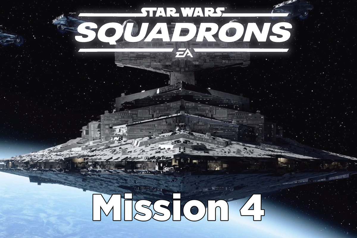 Star Wars Squadrons guide: Mission 4 – Secrets and Spies tips and walkthrough