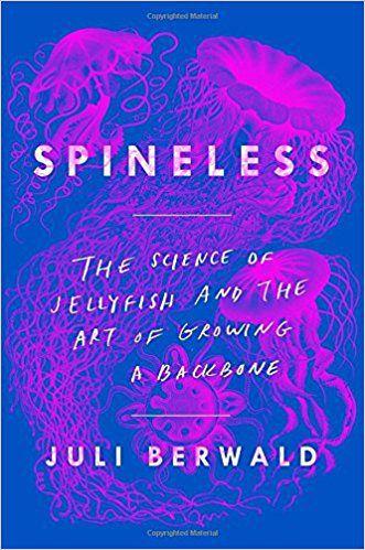 Spineless by Juli Berwald