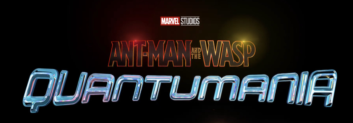 A title card labeled Ant-Man &. Wasp: Quantumania