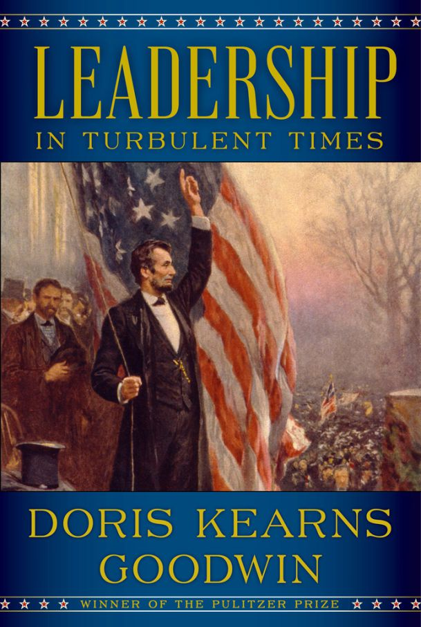 """This cover image released by Simon & Schuster shows """"Leadership: In Turbulent Times,"""" by Doris Kearns Goodwin, available on Sept. 18. (Simon & Schuster via AP) ORG XMIT: NYET920"""
