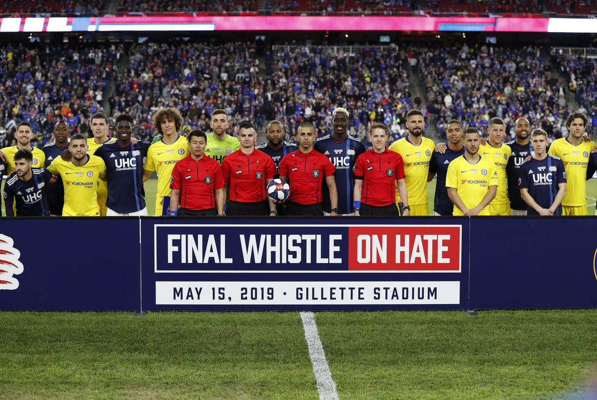SOCCER: MAY 15 Final Whistle on Hate - Chelsea at NE Revolution
