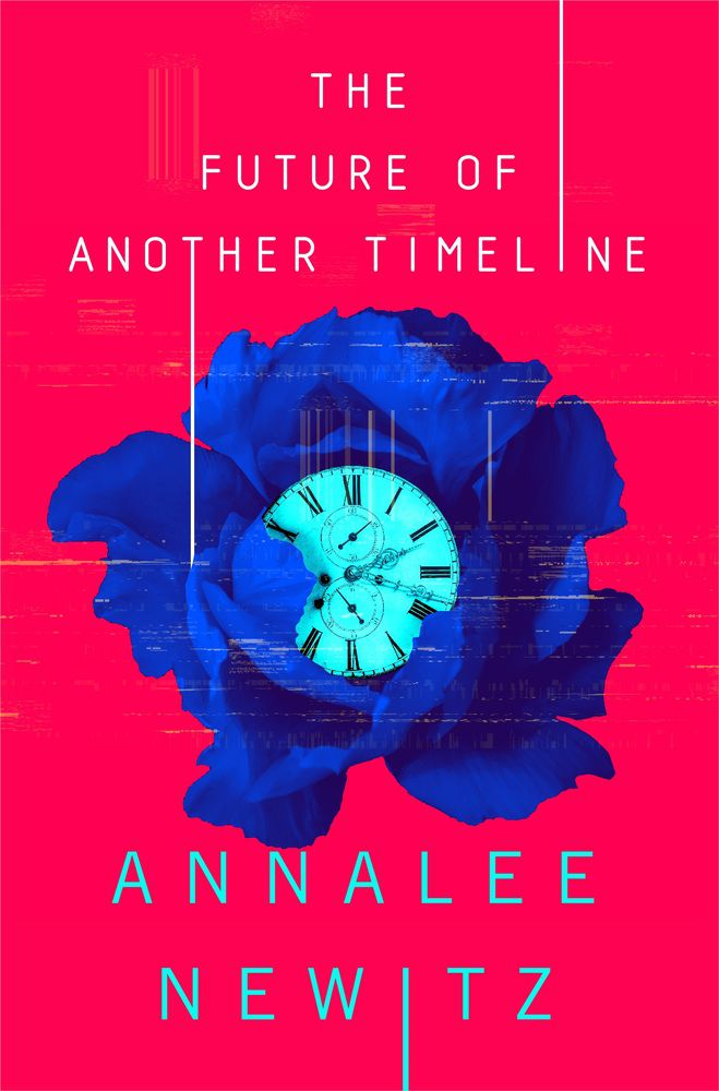 The Future of Another Timeline by Annalee Newitz: clock in a flower