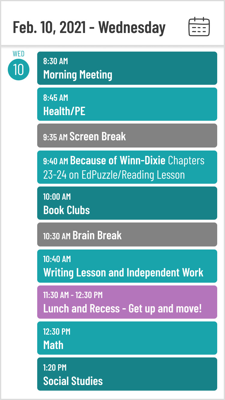 A graphic showing an example of a student's schedule for Wednesday, February 10th, 2021. Activities from 8:30 AM to 1:20 PM.
