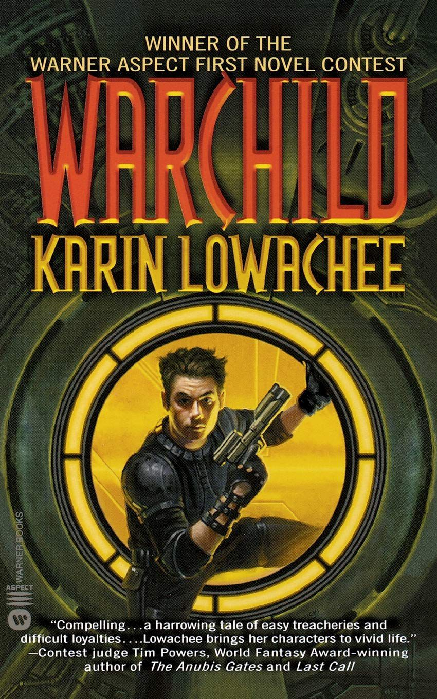 Warchild by Karin Lowachee book cover