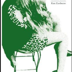 """<b>The Book:</b> Green Girl by Kate Zambrano<br> <b>Picked By:</b> Miles Bellamy and Jonas Kyle, <a href=""""http://ny.racked.com/archives/2014/07/25/spoonbill_and_sugartown.php"""">Spoonbill and Sugartown</a><br> <b>The Recommendation:</b> """"This sharp, stunn"""