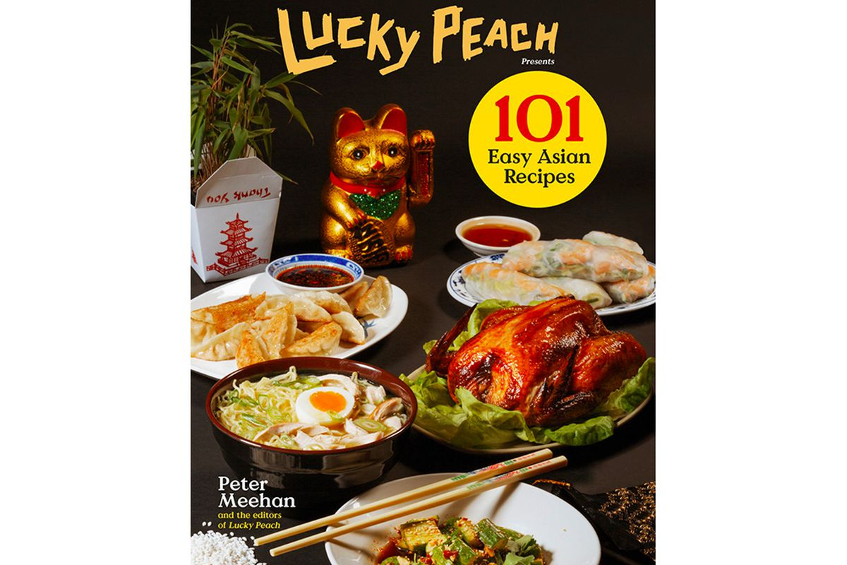 Inside 101 easy asian recipes the lucky peach cookbook youve courtesy of clarkson potter forumfinder