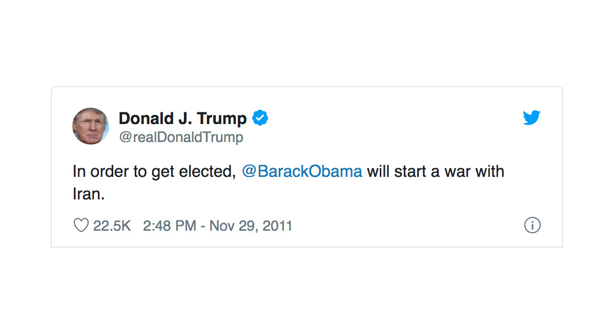 Image result for trump twitter obama will start a war with iran to get reelected