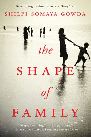 """Click for an excerpt from Shilp Somaya Gowda's """"The Shape of Family."""""""