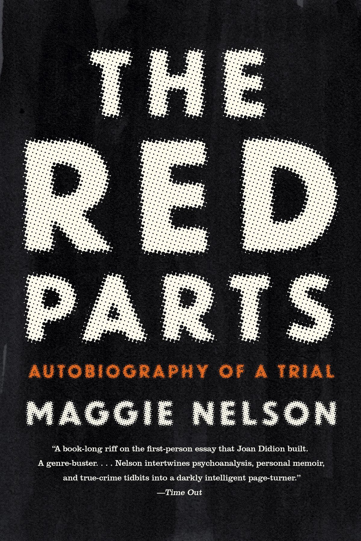 Maggie Nelson's genre-busting The Red Parts dabbles in