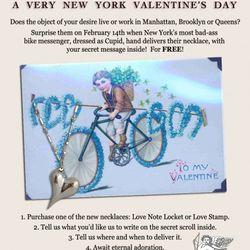 "Catbird's Cupid Bike Messenger Promotion. Sign up <a href=""http://catbirdnyc.blogspot.com/2011/02/very-special-valentines-event.html"" rel=""nofollow"">here</a>."