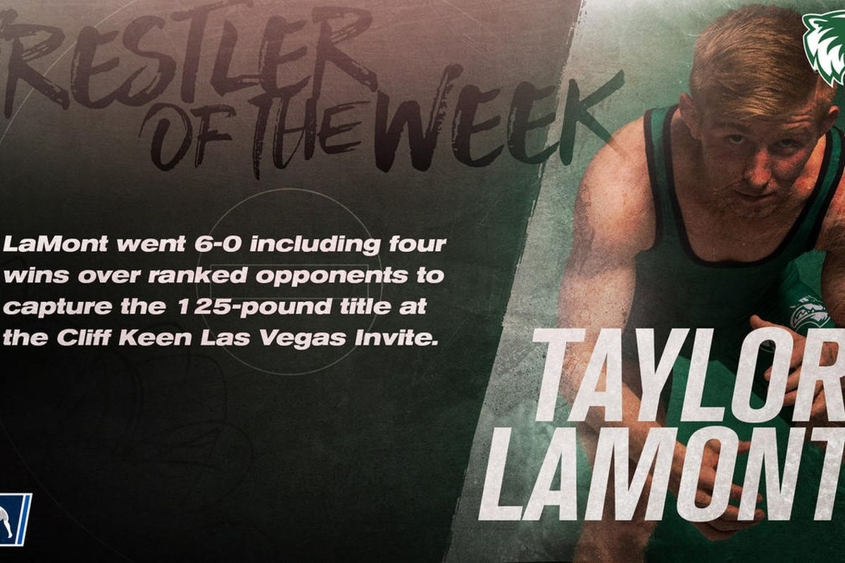 Utah Valley 125-pound redshirt freshman Taylor LaMont has now been named the NCAA Wrestling, USA Wrestling, FloWrestling, and Big 12 Conference Wrestler of the Week after winning the prestigious Cliff Keen Las Vegas Invitational last weekend.