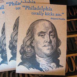 "<a href=""http://blackheartletterpress.com/product/ben-franklin-philadelphia-postcardprint/"">Ben Franklin Letterpress Postcard</a>, $5 by Black Heart Letterpress, stocked by <a href=""http://philly.racked.com/places/nice-things-handmade"">Nice Things Handmad"