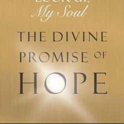"""Elder Lund, an emeritus member of the Second Quorum of the Seventy, recently wrote """"Look Up, My Soul: The Divine Promise of Hope."""""""