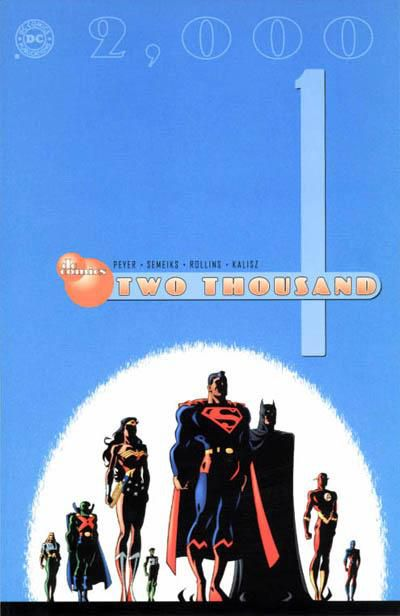 The Justice League stands ready on the cover of DC Comics Two Thousand #1, DC Comics (2000).