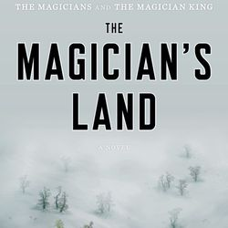 """<b>The Magician's Land</b> by Lev Grossman. Finally, the third installment in Grossman's fantastic """"magicians"""" trilogy. Quentin is expelled from Fillory and sent on an extraordinary foray among old friends, new enemies, and territories hitherto unknown."""