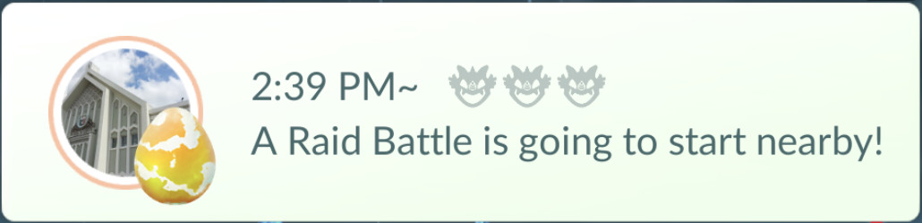 A in-game notification tells when a nearby raid is going to start