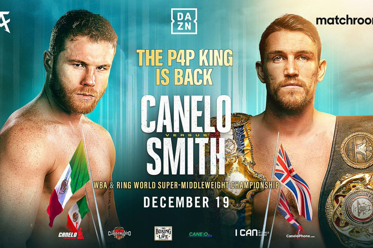EnD5xgmXIAQjs U.0 - Canelo-Smith official for Dec. 19 on DAZN