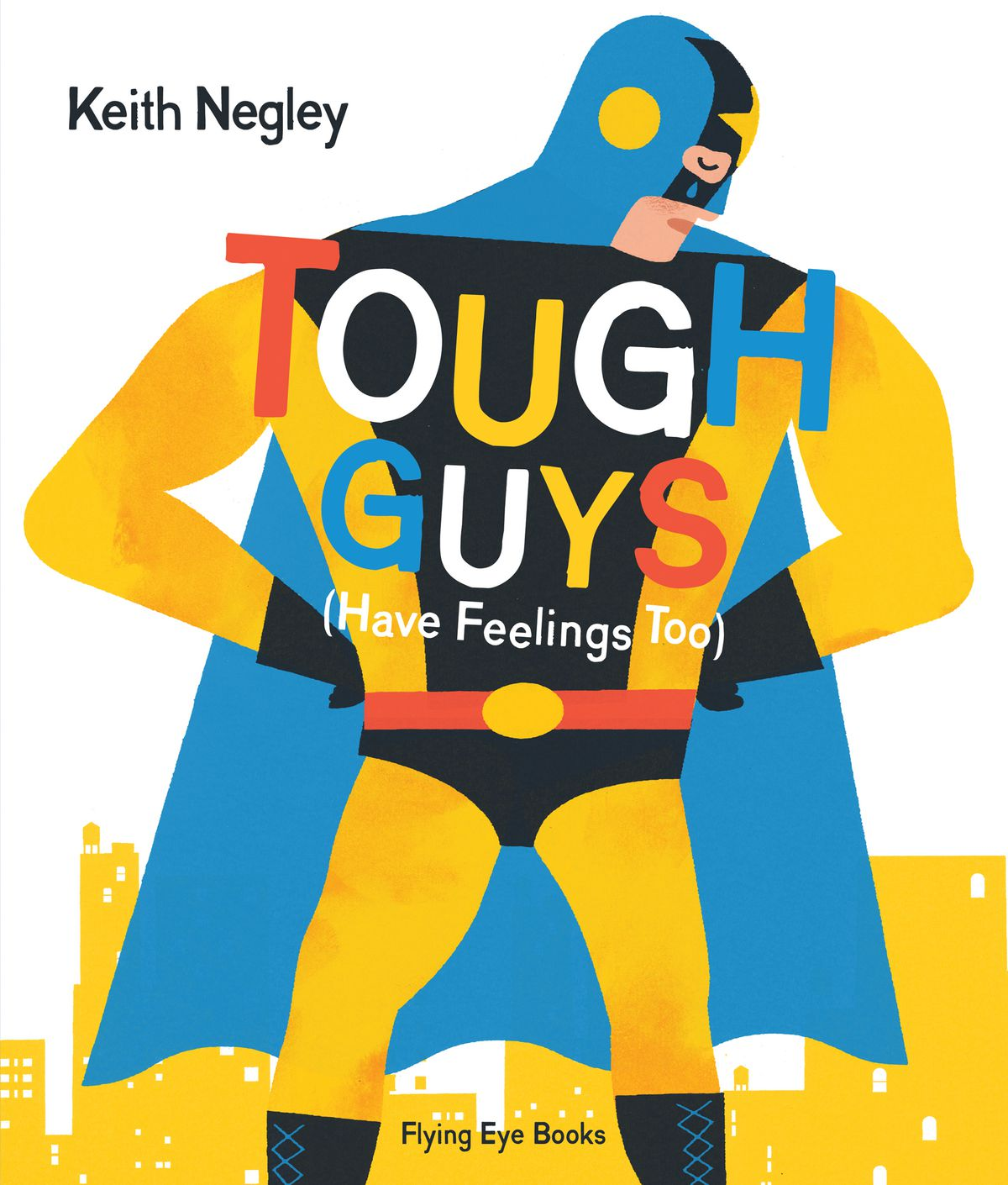 Tough Guys Have Feelings Too cover