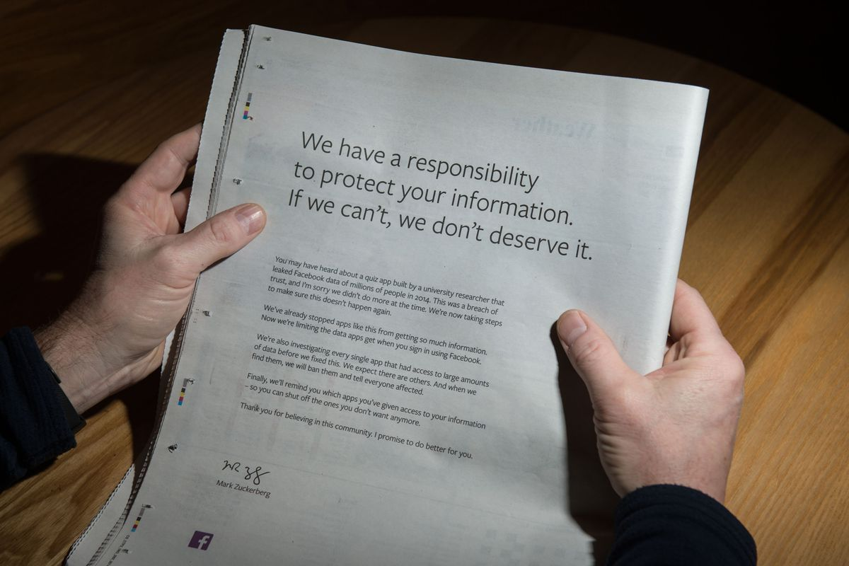 A full-page newspaper advertisement, taken out by Mark Zuckerberg, the chairman and chief executive officer of Facebook, to apologize for the large-scale leak of personal data from the social network, on March 25, 2018.