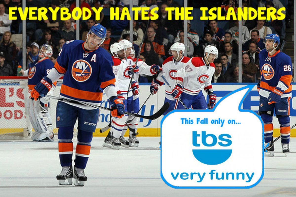 """From the producers of """"Everybody Loves Raymond"""", """"Everybody Hates Chris"""" and """"Nobody Watches Hockey"""" comes """"Everybody Hates the Islanders."""" This Fall on TBS. TBS - Very Funny. (original photo by Jim McIsaac/Getty Images)"""