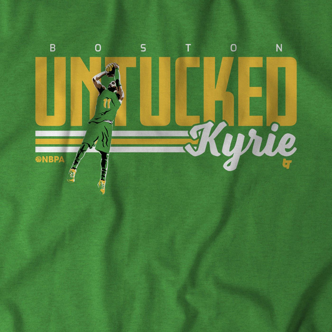 c6bb910ec3c Get your Untucked Kyrie Irving shirts here - CelticsBlog