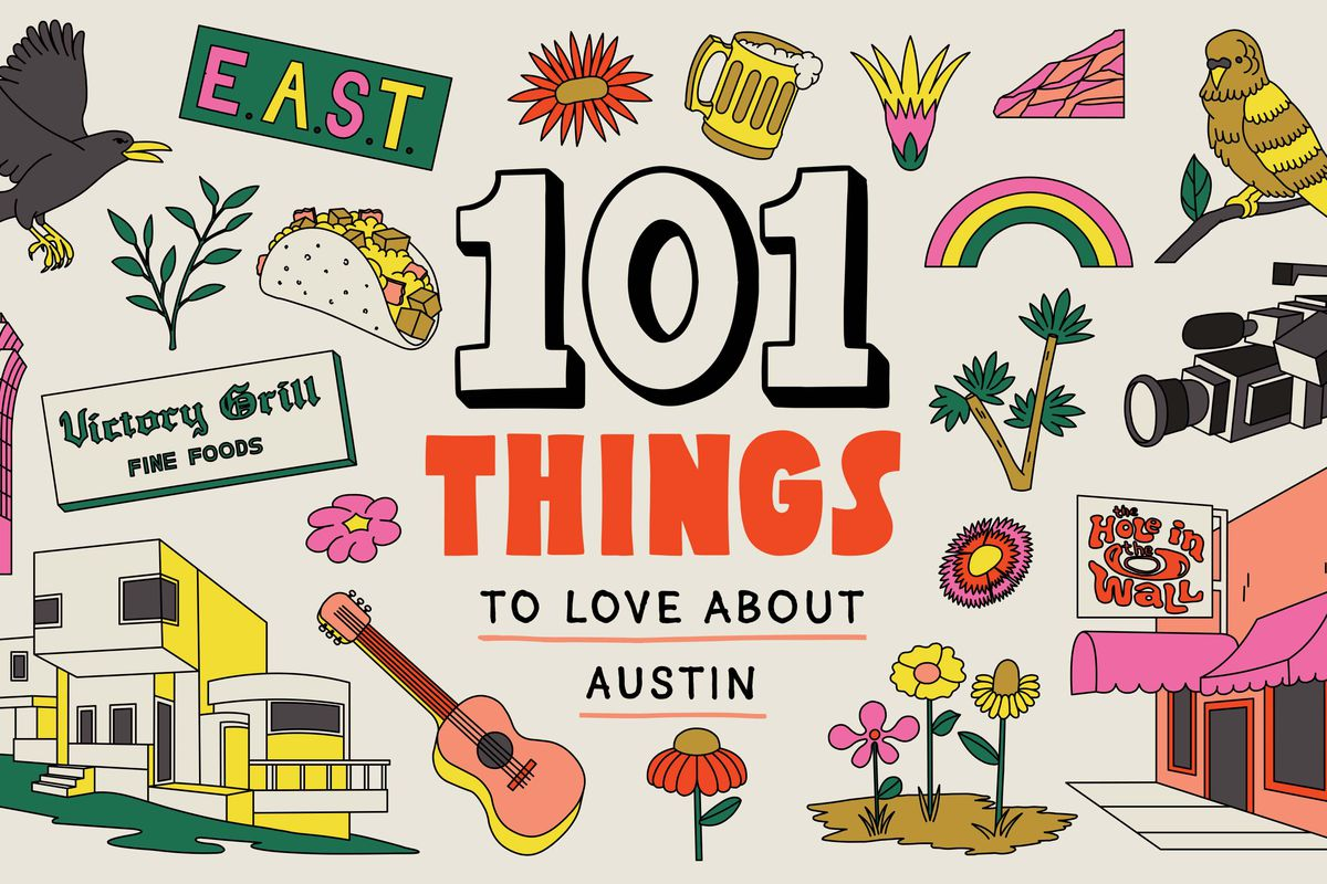 """Illustration of the words """"101 Things To Love About Austin"""" with drawings of of a grackle, a beer mug, a breakfast taco, a parakeet, a film camera, the club Hole in the Wall, a guitar, an Art Deco house, the Victory Grill sign, and flowers around it."""