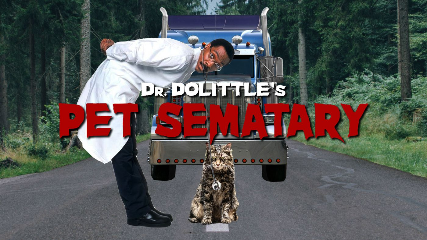 Dr. Dolittle's Pet Sematary (Mashup Trailer)