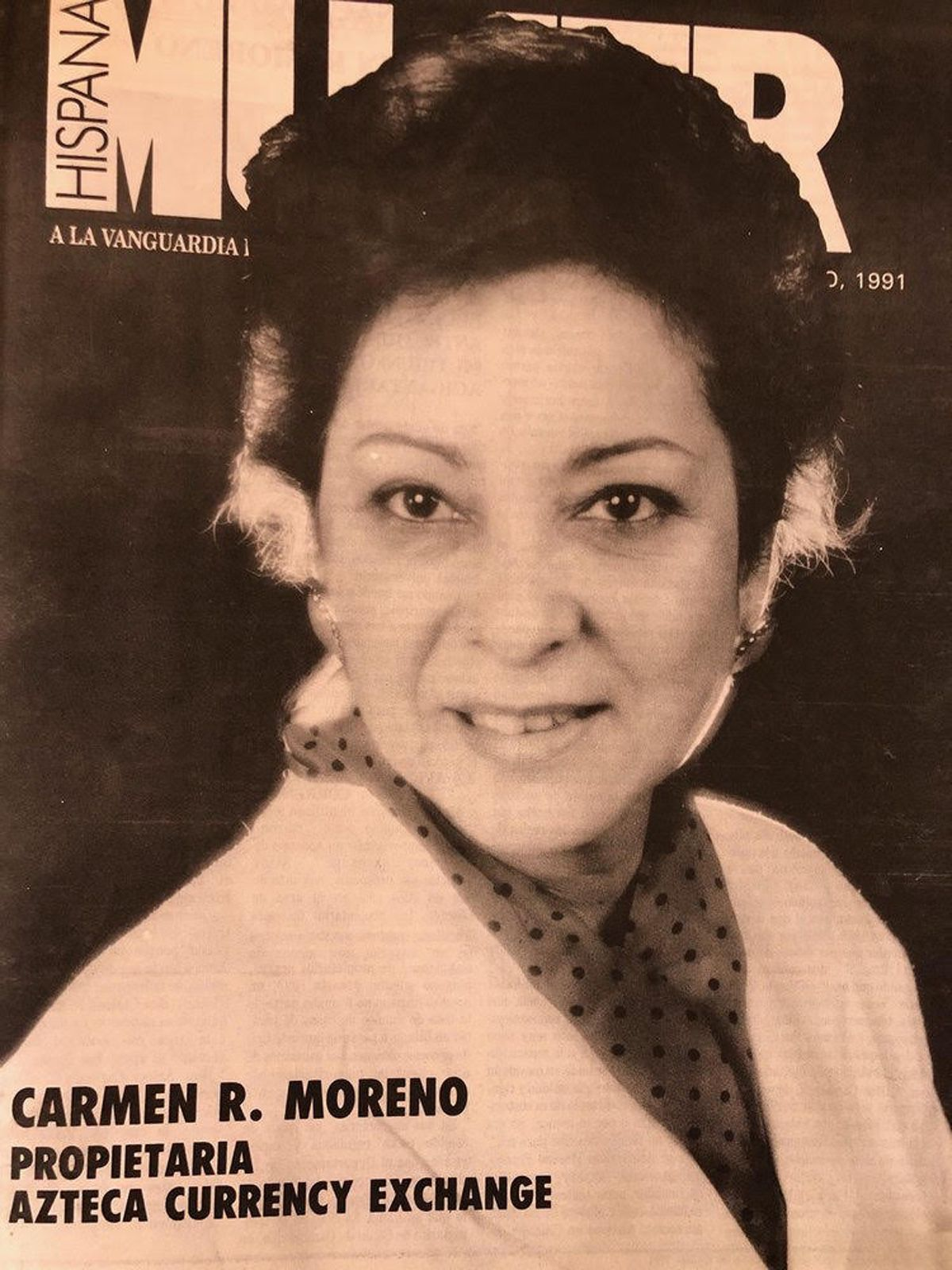 Carmen Moreno Martinez was honored as a top businesswoman n 1991 by the magazine Hispanic Mujer.