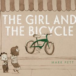 """""""The Girl and the Bicycle"""" is a picture book by Mark Pett."""