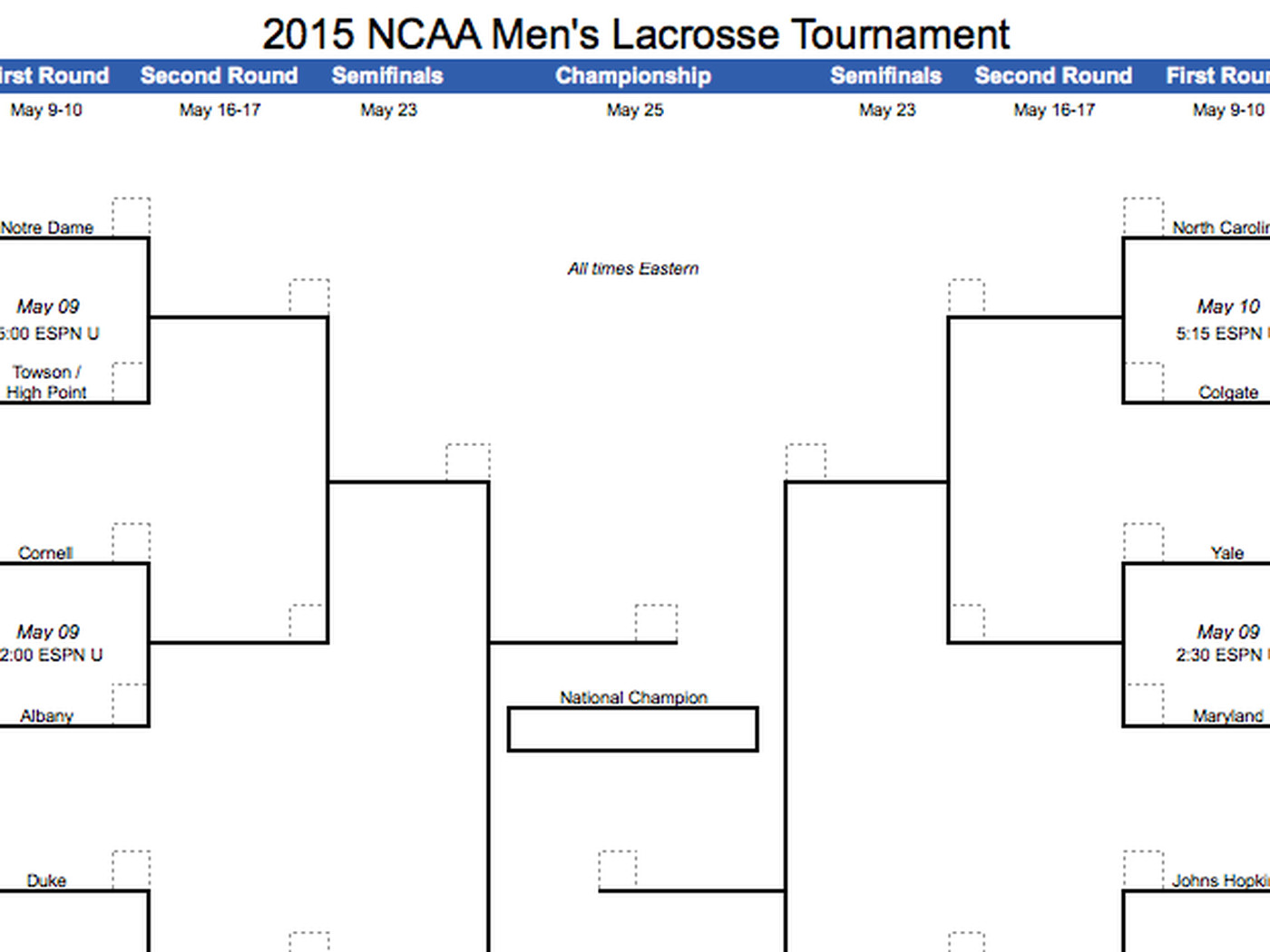 2015 Ncaa Men S Lacrosse Tournament Printable Bracket Streaking
