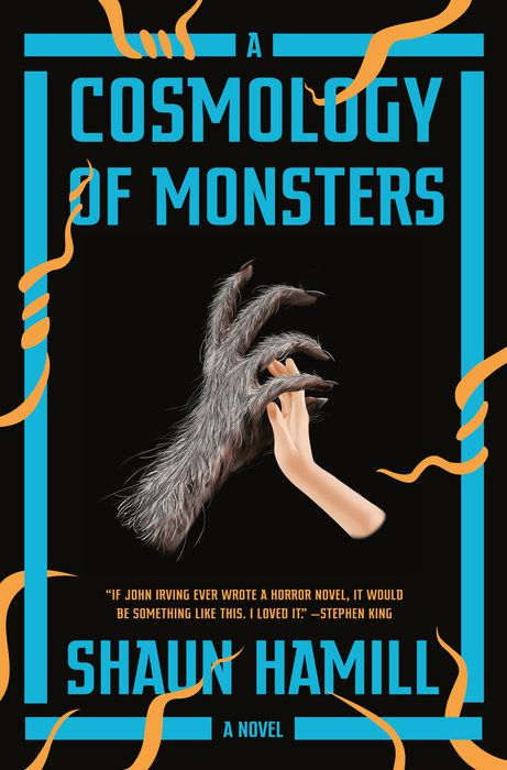 """Cover of """"A Cosmology of Monsters"""" by Shaun Hamill"""