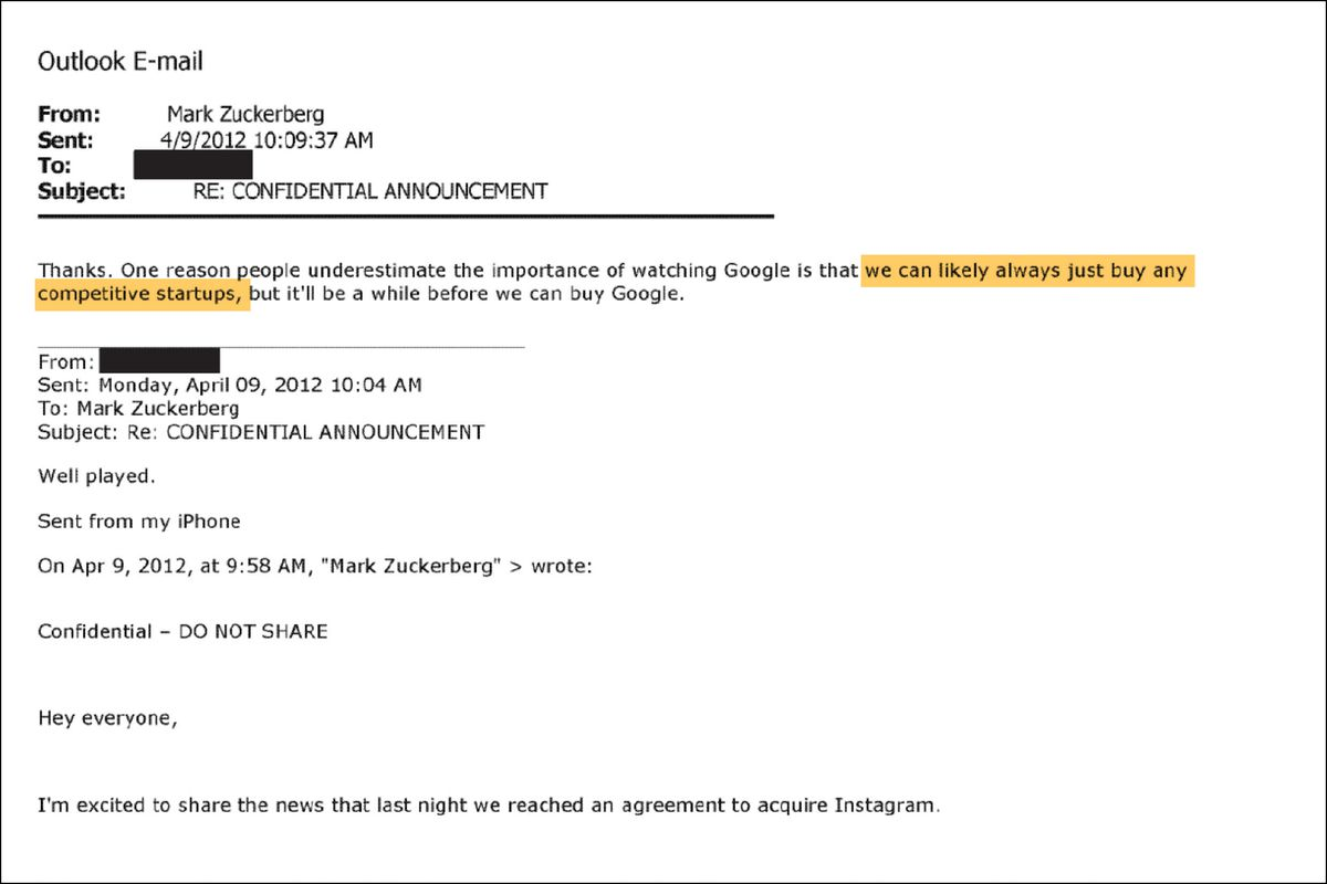 """From Mark Zuckerberg to redacted, Monday April 9, 2012, 10:09am, subject RE: CONFIDENTIAL ANNOUNCEMENT. """"...we can likely always just buy any competitive startups..."""""""