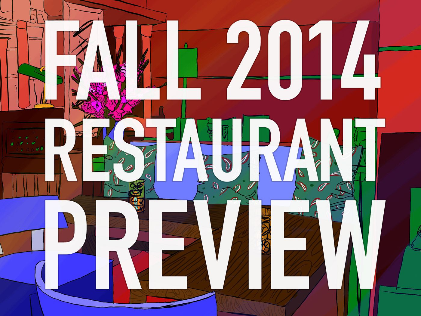 the 53 most anticipated restaurant openings fall 2014 eater