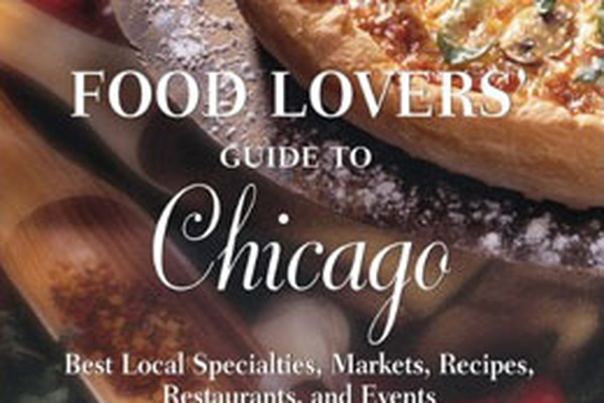 Food writer jennifer olveras food lovers guide to chicago eater so last week it wasnt only our servers that got hijacked but we had planned to help promote a book signinglaunch party for local food writer jennifer forumfinder Choice Image