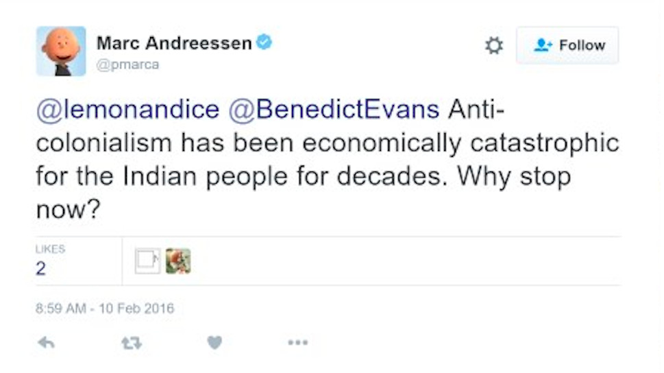 """""""Anti-colonialism has been economically catastrophic for the Indian people for decades. Why stop now?"""""""