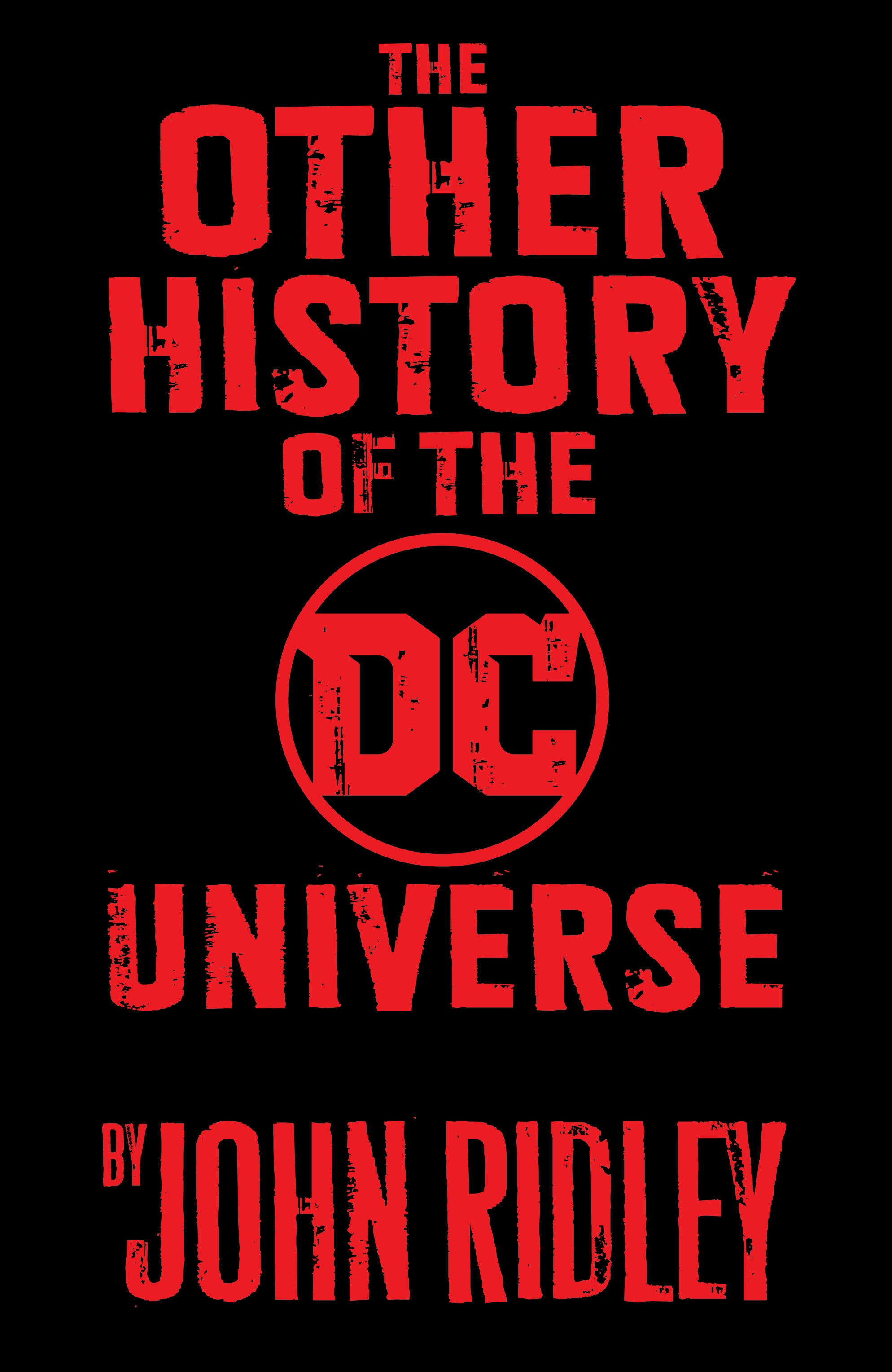 Promo image for The Other History of the DC Universe, DC Comics 2018.