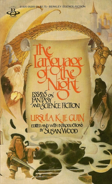 """ursula k le guin essays on fantasy Words are my matter collects talks, essays,  """"it was a pleasure to encounter renowned sf and fantasy writer ursula k le guin's book of essays,."""